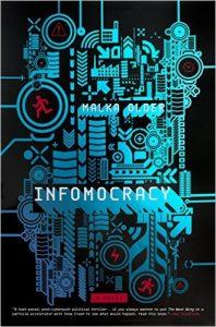 infomocracy cover 61xsdlYecyL__SX327_BO1,204,203,200_